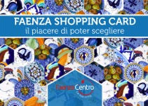 faenza shopping card